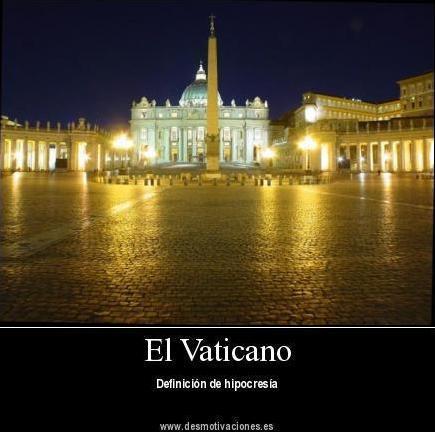 63- HIPOCRESIA DEL VATICANO