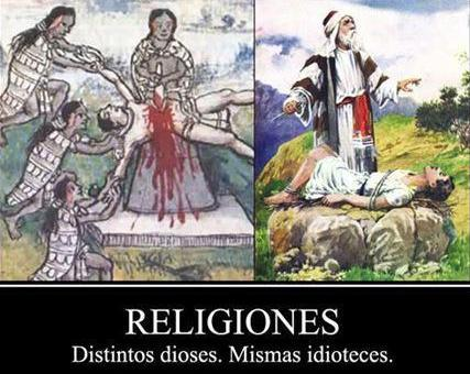 73- dioses DIFERENTES, MISMAS IDIOTECES